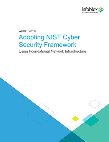 Adopting NIST Cyber Security Framework