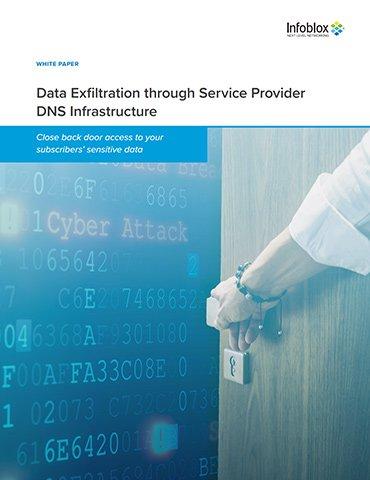 Data Exfiltration Through Service Provider DNS Infrastructure