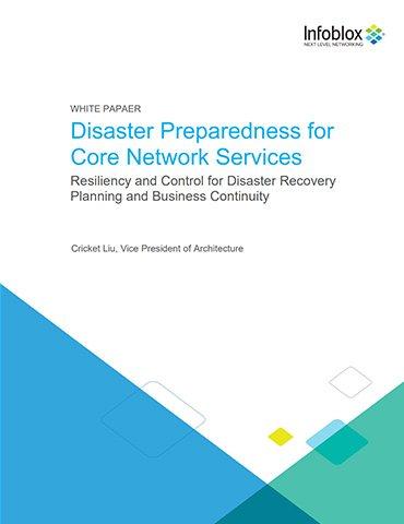 Disaster Preparedness For Core Network Services