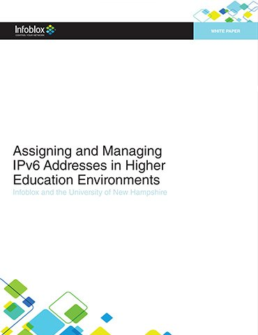 Assigning And Managing IPv6 Addresses In Higher Education Environments