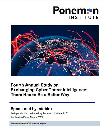 The Ponemon Fourth Annual Study On Exchanging Cyber Threat Intelligence